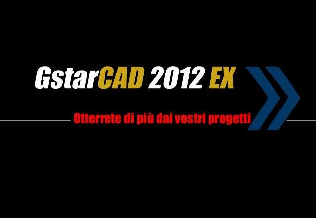 GstarCAD 2012 Extended Version