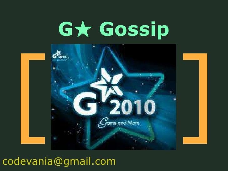 Gstar gossip