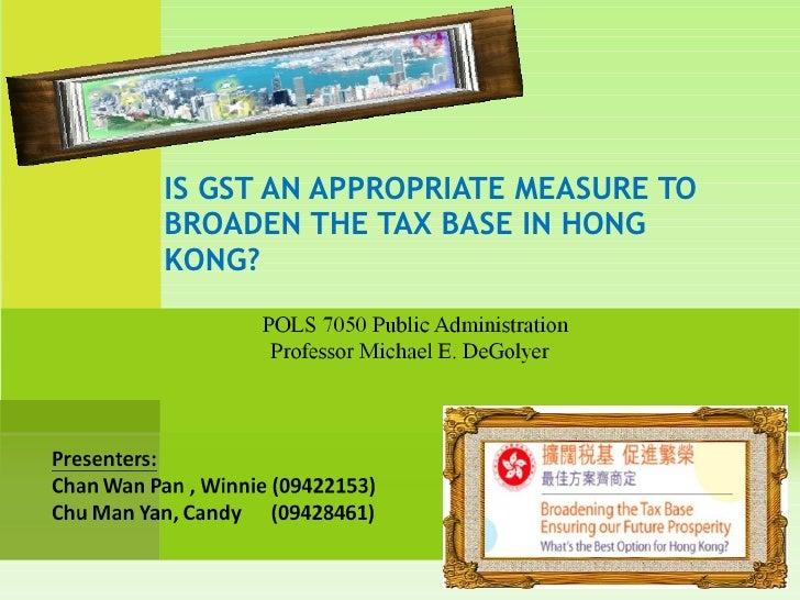 Presentation of GST_HKBU Public Administration,HKBU/CASS POLS 7050