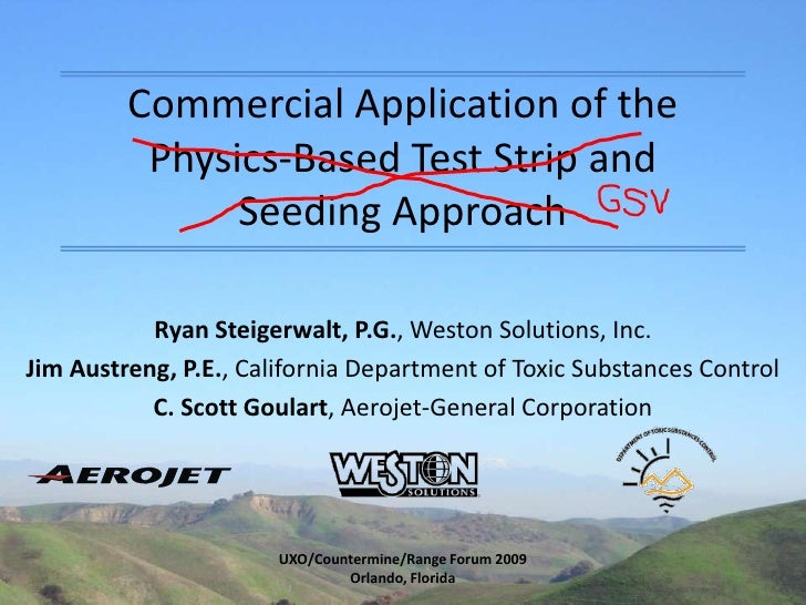 Commercial Application of the Physics-Based Test Strip and Seeding Approach<br />Ryan Steigerwalt, P.G., Weston Solutions,...