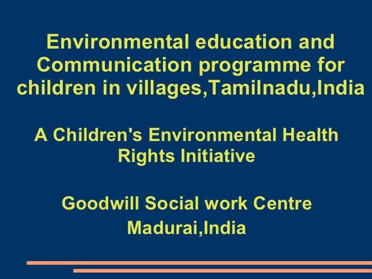 Environmental education and Communication programme for children ,Madurai,Tamilnadu,India