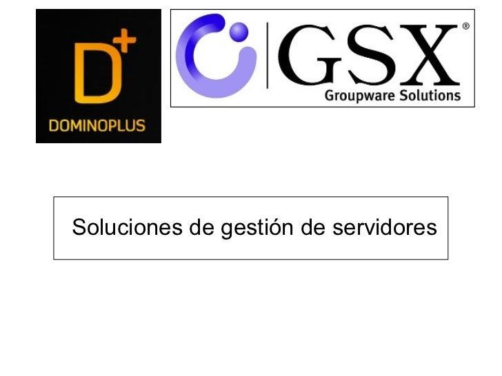 Soluciones de gestión de servidores