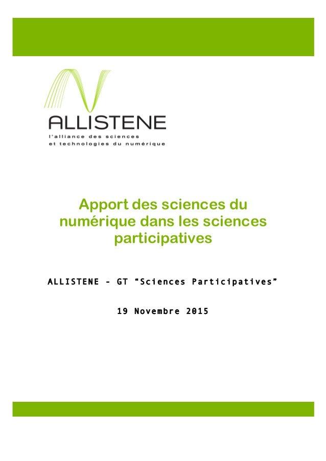 """Apport des sciences du numérique dans les sciences participatives ALLISTENE - GT """"Sciences Participatives"""" 19 Novembre 201..."""