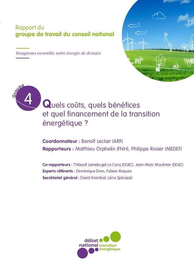 ● ● ● Un débat ouvert à tous Secrétariat général du débat national sur la transition énergétique 246, boulevard Saint-Germ...