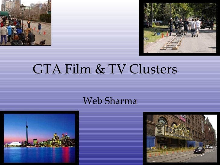 GTA Film & TV Clusters Web Sharma