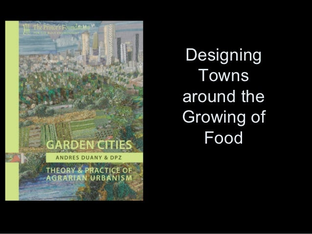Designing  Townsaround theGrowing of   Food
