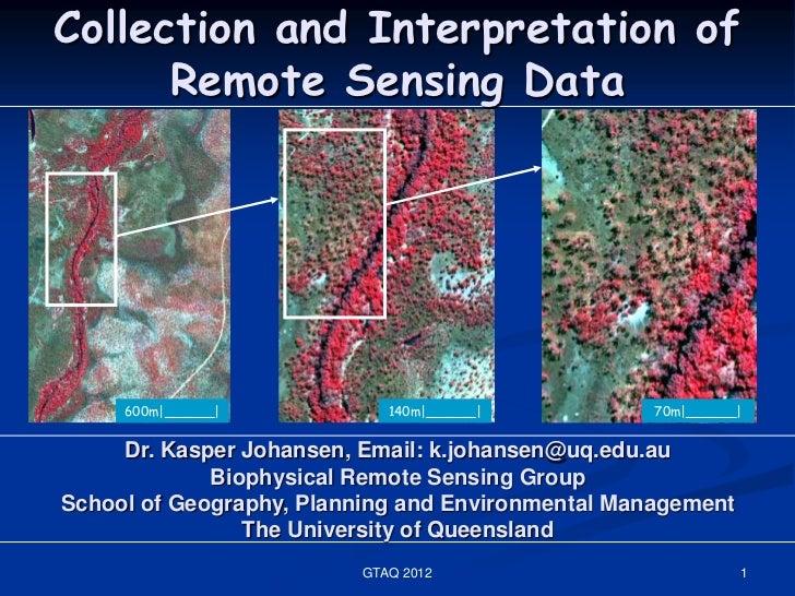 Collection and Interpretation of      Remote Sensing Data     600m|______|           140m|______|           70m|______|   ...