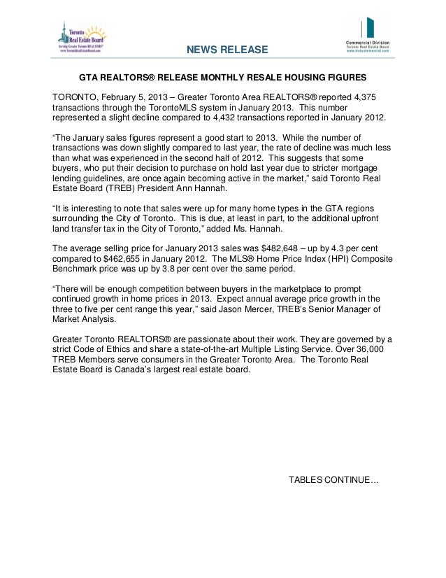GTA REALTORS® RELEASE MONTHLY RESALE HOUSING FIGURES TORONTO, February 5, 2013 – Greater Toronto Area REALTORS® reported 4...
