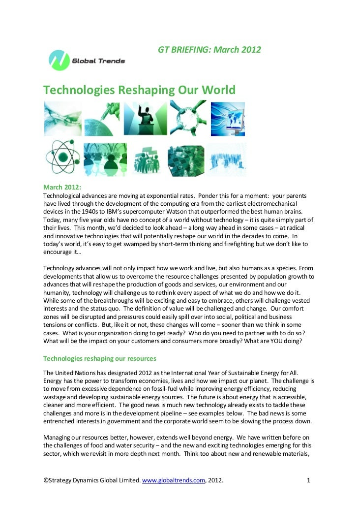 GT Briefing March 2012 Technologies Reshaping Our World