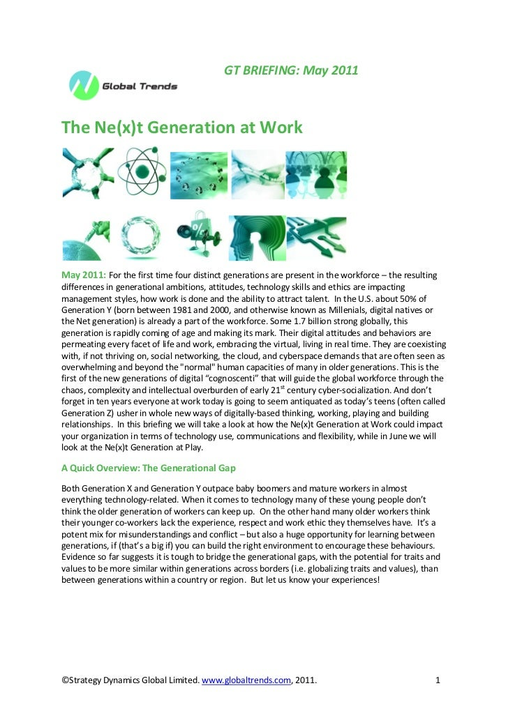 GT BRIEFING: May 2011The Ne(x)t Generation at WorkMay 2011: For the first time four distinct generations are present in th...