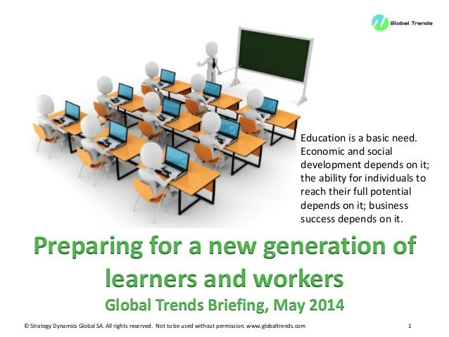 GT Briefing May 2014: The new generation of learners presentation