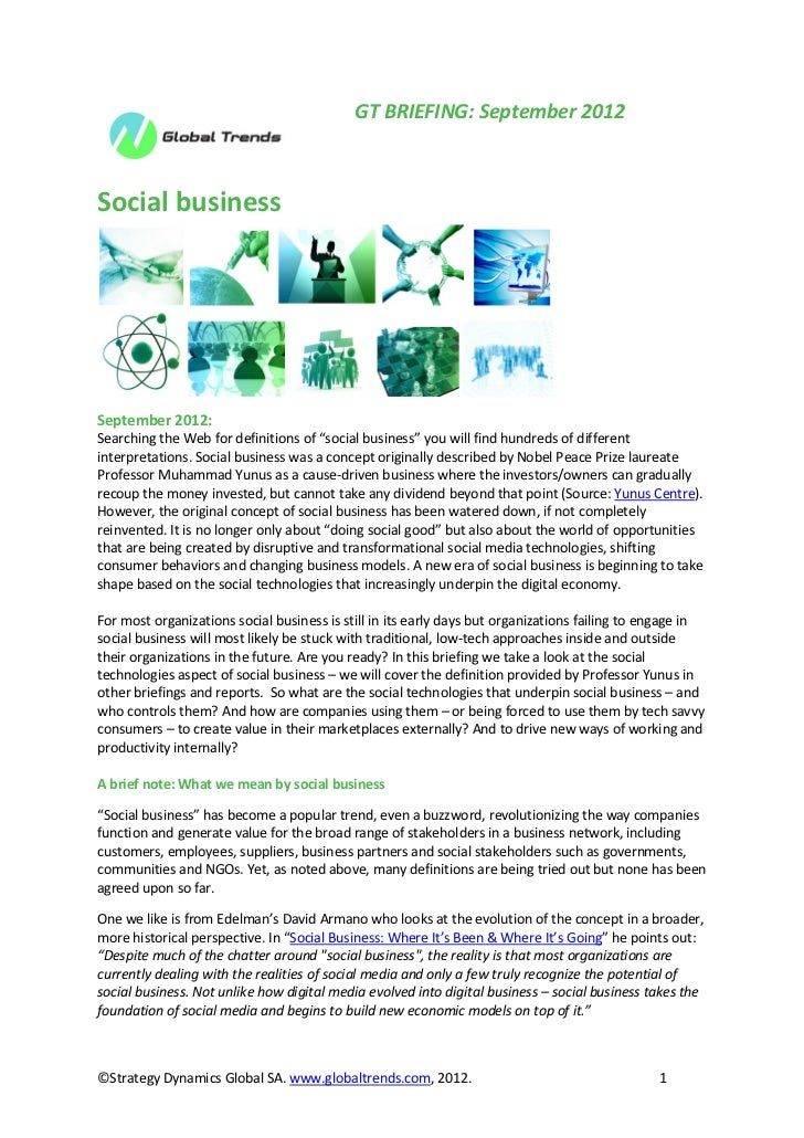 """GT BRIEFING: September 2012Social businessSeptember 2012:Searching the Web for definitions of """"social business"""" you will f..."""