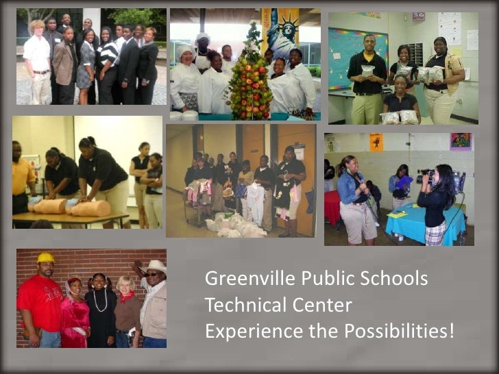 Greenville Public Schools Technical Center<br />Experience the Possibilities!<br />
