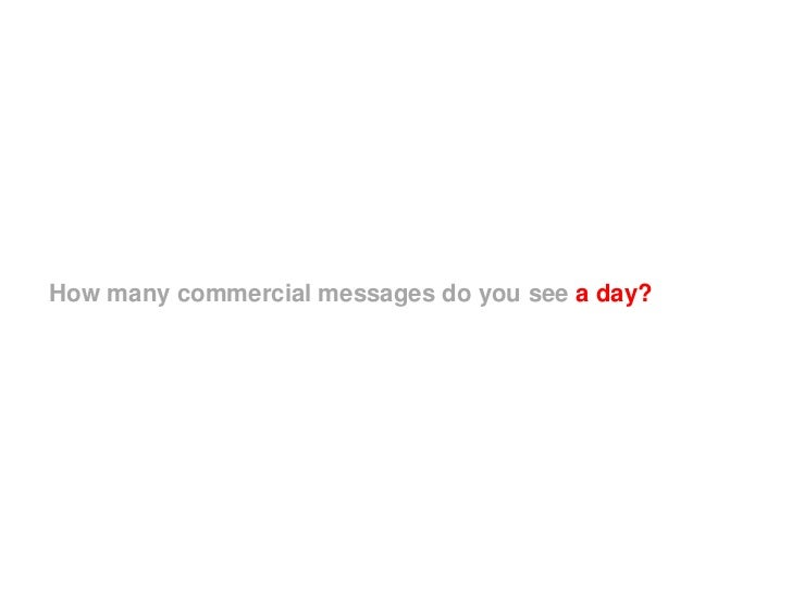 How many commercial messages do you see a day?