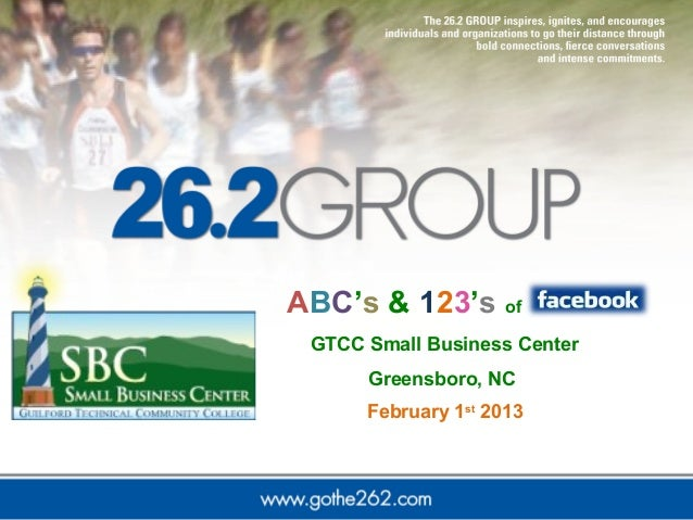 ABC's & 123's of GTCC Small Business Center      Greensboro, NC      February 1st 2013