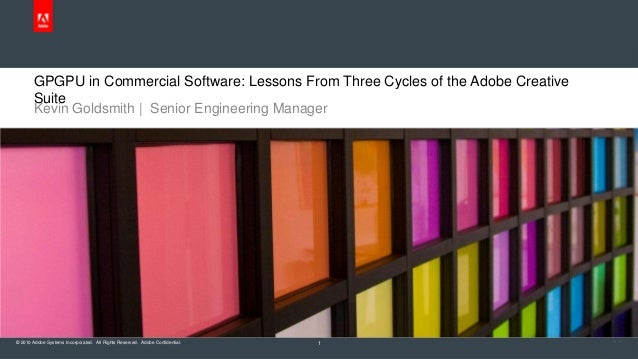 GPGPU in Commercial Software: Lessons From Three Cycles of the Adobe Creative Suite
