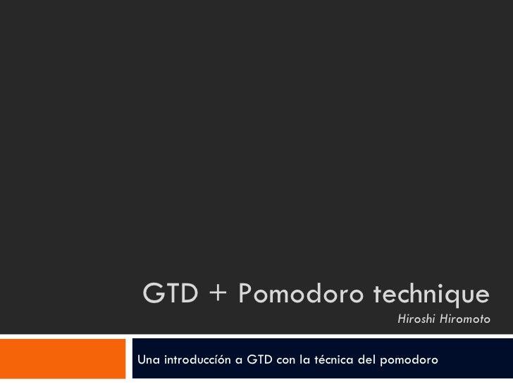 GTD + Pomodoro Technique
