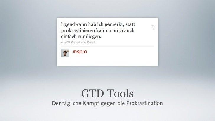 GTD Tools Der tägliche Kampf gegen die Prokrastination