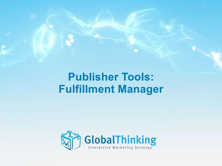 Publisher Tools: Fulfillment Manager