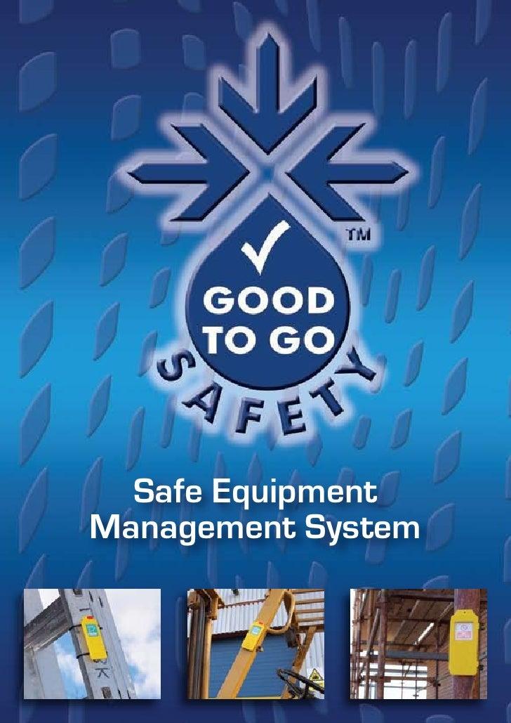 Safe Equipment Management System