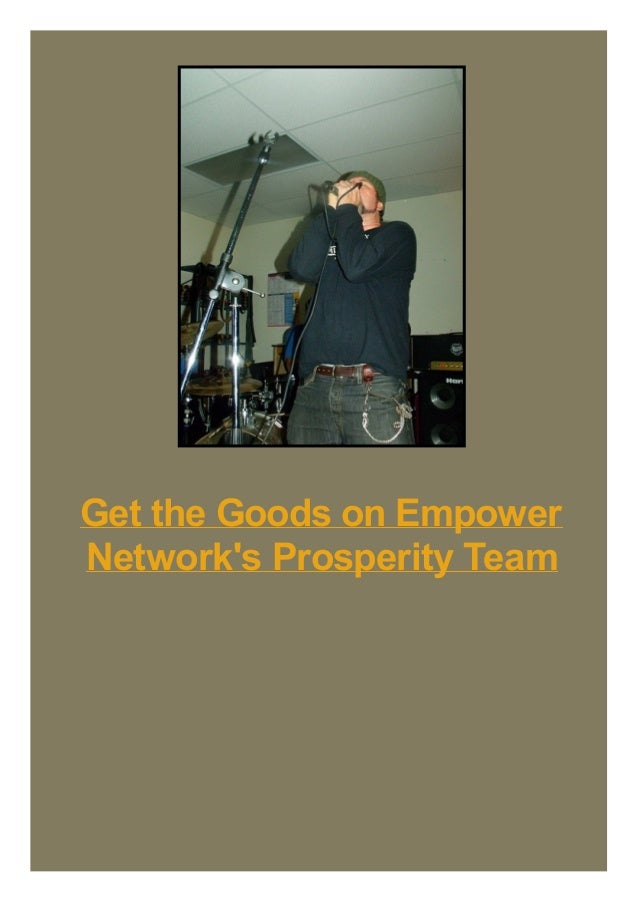 Get the Goods on Empower Network's Prosperity Team