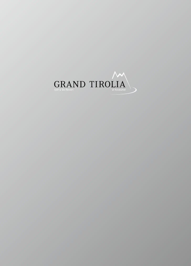 Grand Tirolia Golf & Ski Resort Kitzbühel