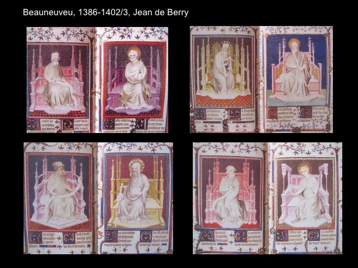Beauneuveu, 1386-1402/3, Jean de Berry
