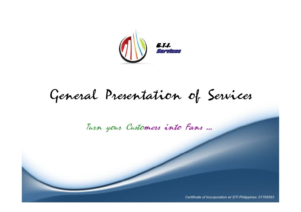 General Presentation of Services     Turn your Customers into Fans …                             Certificate of Incorporat...