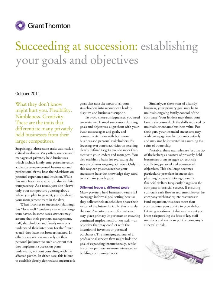 Succeeding at succession: establishingyour goals and objectivesOctober 2011What they don't know                           ...