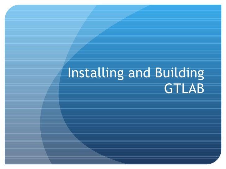 GTLAB Overview