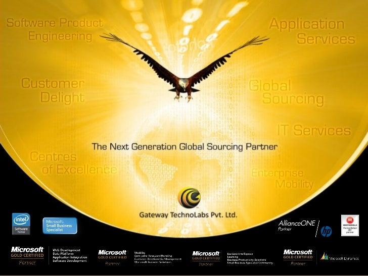 © Copyright 2008 Gateway TechnoLabs Pvt. Ltd.CONFIDENTIAL: For limited circulation only   w w w.g a t ew a y t ec h n o l ...