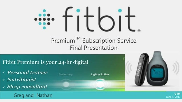 GTM Strategy: Fitbit Premium Enhance Project