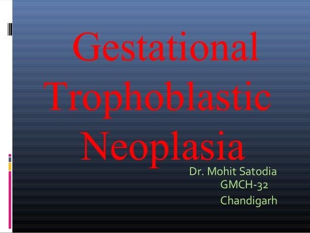 Gestational trophoblastic neoplesia