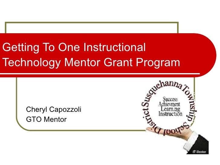 Getting To One Instructional Technology Mentor Grant Program   Cheryl Capozzoli GTO Mentor