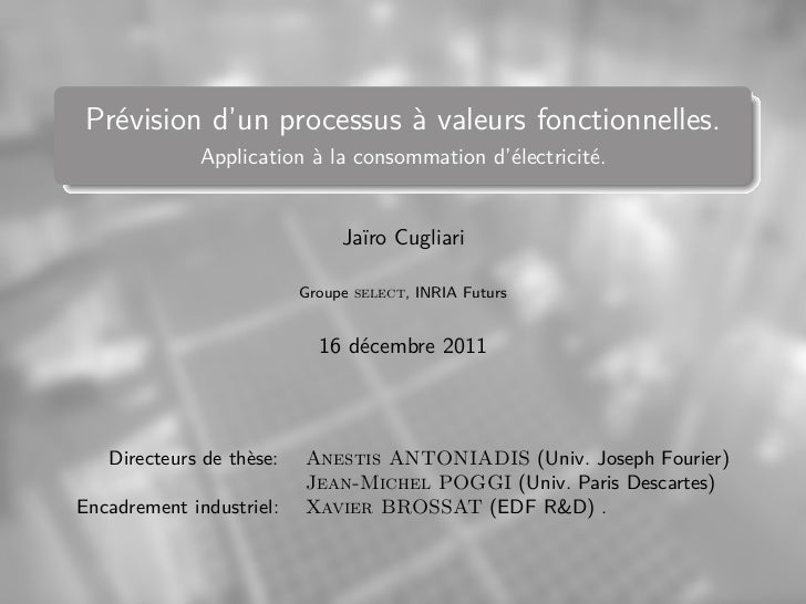 Prévision d'un processus à valeurs fonctionnelles.              Application à la consommation d'électricité.              ...