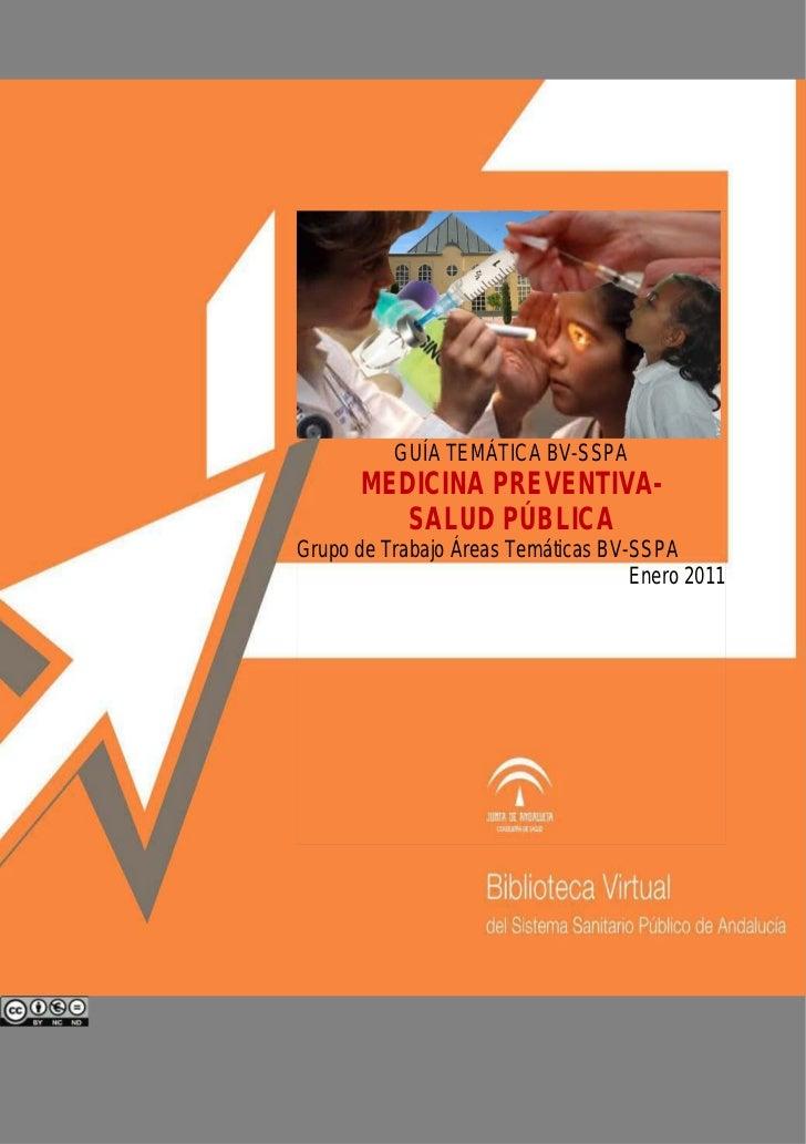 GUÍA TEMÁTICA BV-SSPA      MEDICINA PREVENTIVA-         SALUD PÚBLICAGrupo de Trabajo Áreas Temáticas BV-SSPA             ...