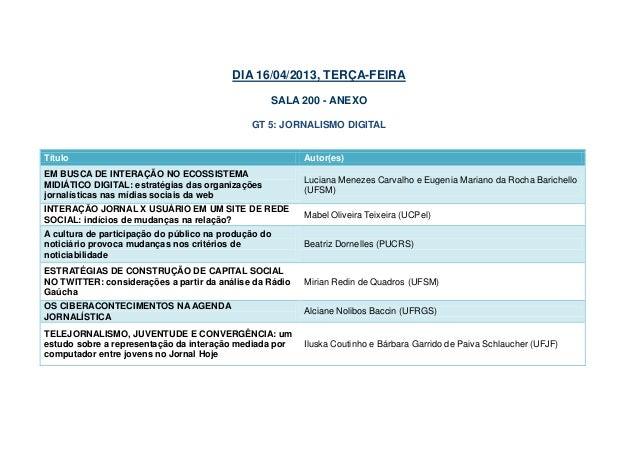 DIA 16/04/2013, TERÇA-FEIRA                                                  SALA 200 - ANEXO                             ...