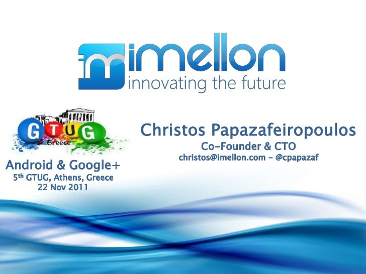 Christos Papazafeiropoulos                                     Co-Founder & CTO                                christos@im...