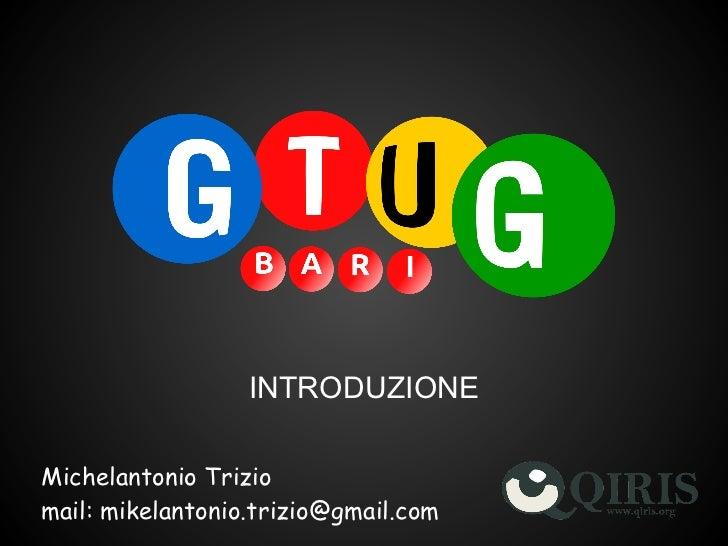 follow-app: BOOTCAMP 3 - Introduzione al GTUG