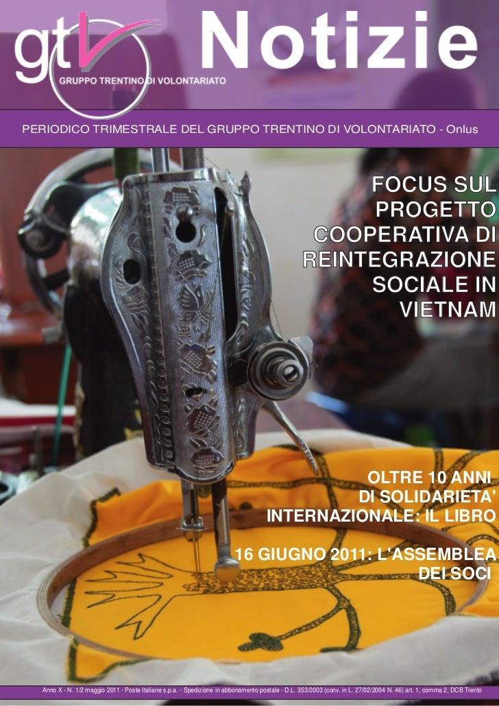 PERIODICO TRIMESTRALE DEL GRUPPO TRENTINO DI VOLONTARIATO  Onlus                                                         ...