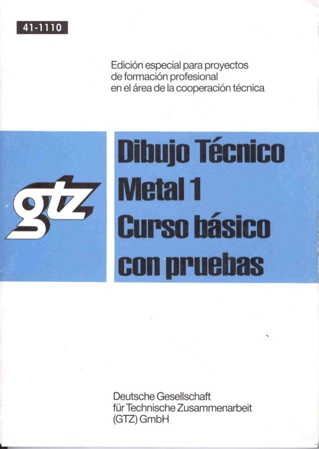 Gtz dibujo tecnico metal 1 basico con pruebas