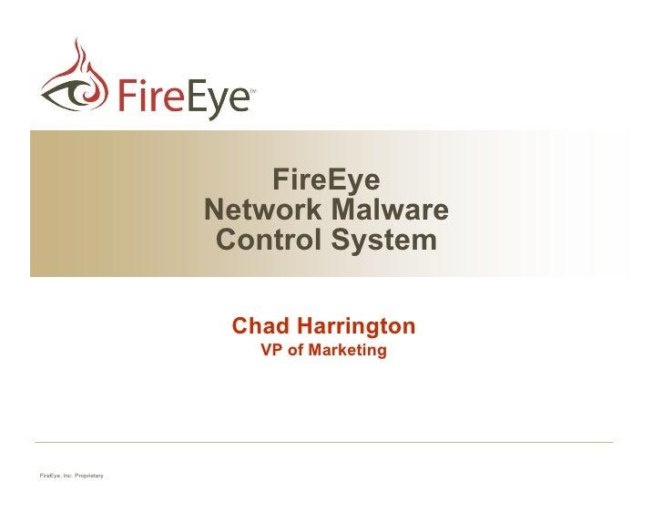 FireEye                             Network Malware                              Control System                           ...