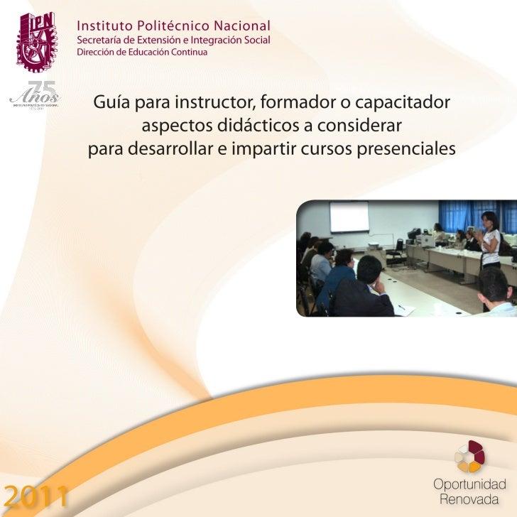 Instituto Politécnico NacionalSecretaría de Extensión e Integración SocialDirección de Educación Continua                G...