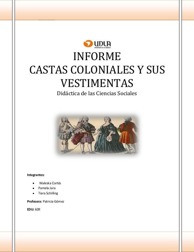 Guía 2 castas coloniales y sus vestimentas