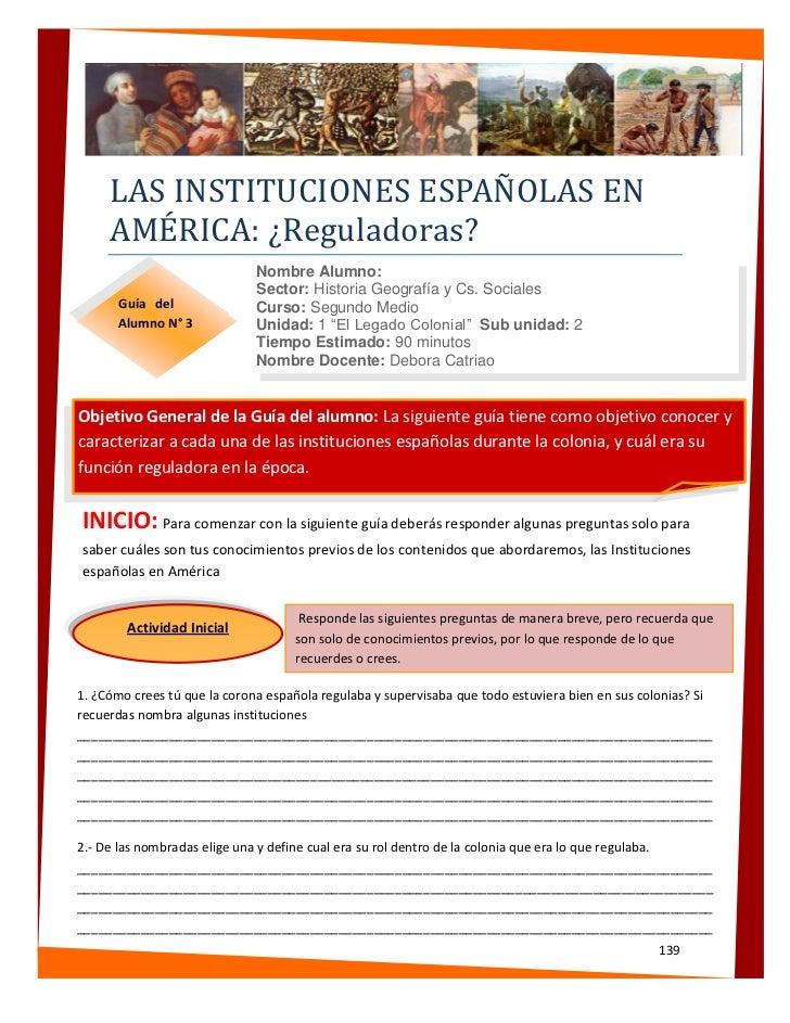 LAS INSTITUCIONES ESPAÑOLAS EN     AMÉRICA: ¿Reguladoras?                              Nombre Alumno:                     ...