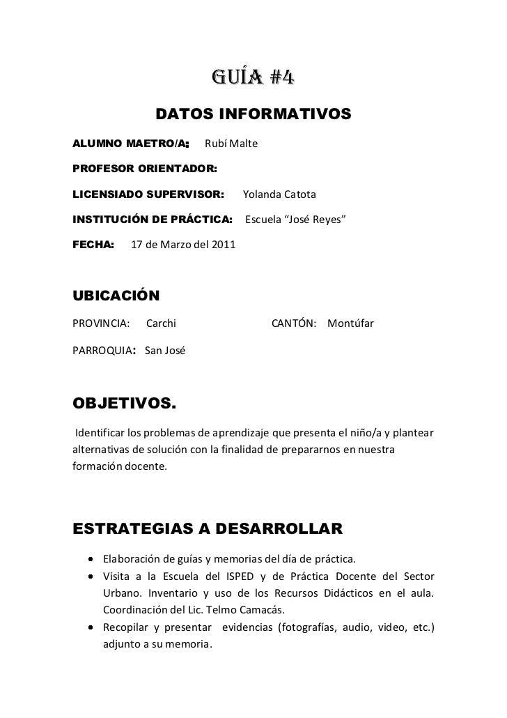 GUÍA #4<br />DATOS INFORMATIVOS<br />ALUMNO MAETRO/A:      Rubí Malte<br />PROFESOR ORIENTADOR:<br />LICENSIADO SUPERVISOR...