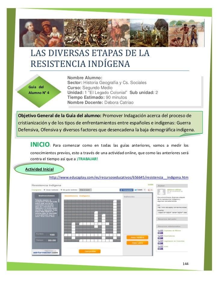 LAS DIVERSAS ETAPAS DE LA      RESISTENCIA INDÍGENA                             Nombre Alumno:                            ...