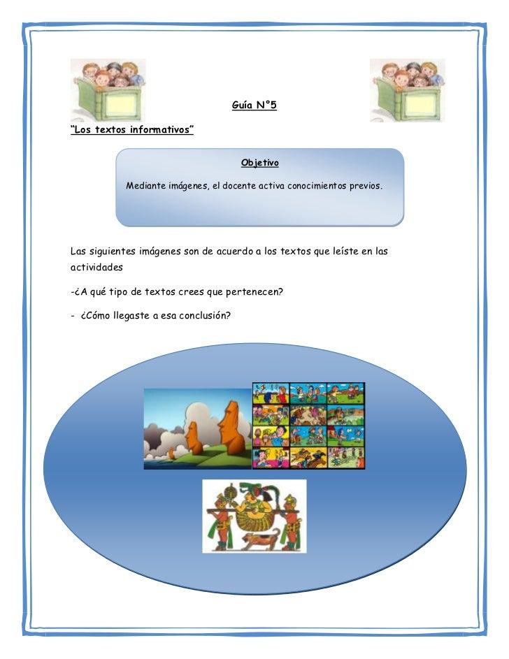 """Guía N°5""""Los textos informativos""""                                        Objetivo              Mediante imágenes, el docen..."""