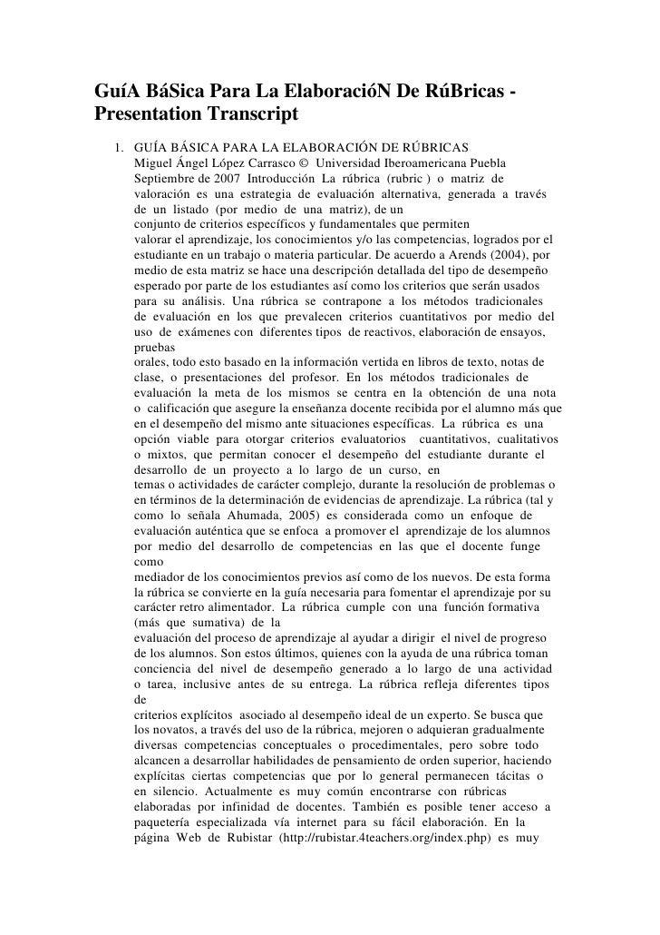 GuíA BáSica Para La ElaboracióN De RúBricas -Presentation Transcript  1. GUÍA BÁSICA PARA LA ELABORACIÓN DE RÚBRICAS     M...