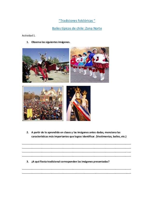 """""""Tradiciones folclóricas """" Bailes típicos de chile: Zona Norte Actividad 1. 1. Observa las siguientes imágenes. 2. A parti..."""